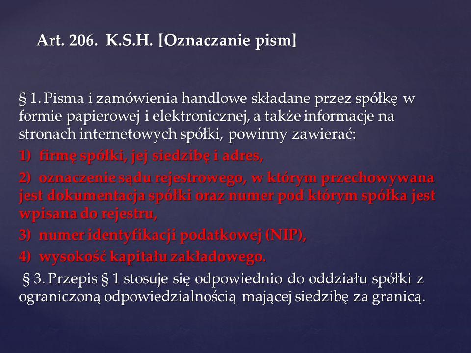 Art. 206. K.S.H. [Oznaczanie pism]